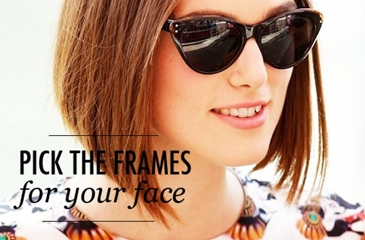 eb00af9b98ac How To Pick the Right Frames for Your Face