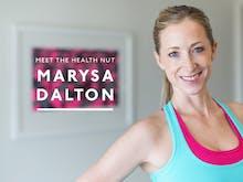 Meet The Health Nut: Marysa Dalton