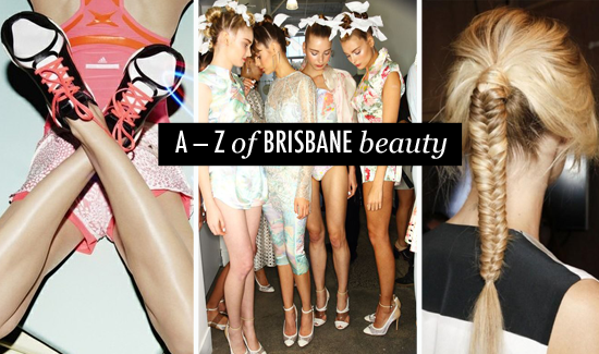 The A to Z of Brisbane Beauty
