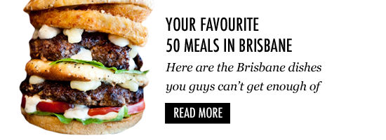 where to eat Brisbane restaurants